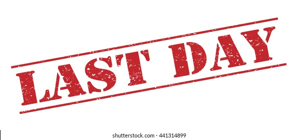 last day vector stamp on white background