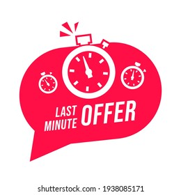 Last minute offer text with stopwatch. Banner element with web and app.