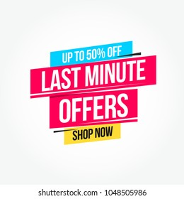 Last Minute Offers 50% Off Shop Now Advertisement Label