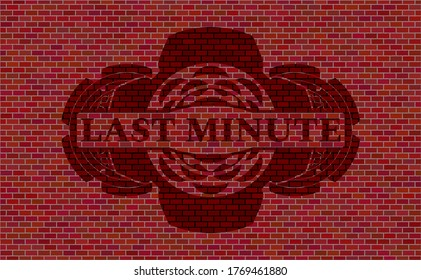 Last Minute text inside red brick stone wall emblem. Tiles delicate background. Intense illustration.