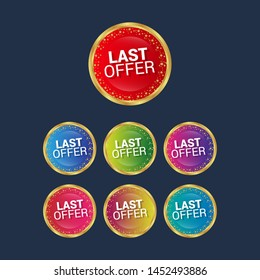 last offer - glossy label. circle sticker with gradient color.trendy color. modern design.set
