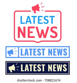 Latest news. Badge, icon, logo set. Vector illustrations on white background.