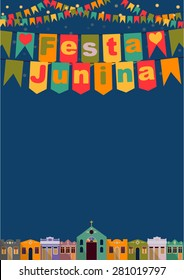 Latin American holiday, the June party of Brazil, bright night the background with colonial houses, church, lights and colored flags and the words in Portuguese Festa Junina Vector