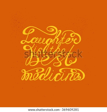 Laughter Best Medicine Hand Drawn Inspirational Stock Vector