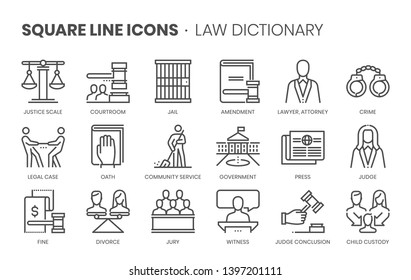 Law dictionary related, square line vector icon set for applications and website development. The icon set is pixelperfect with 64x64 grid. Crafted with precision and eye for quality.