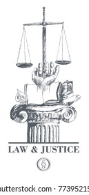 Law and justice set. Law book, hand holds scales. In the basis column, antique warrant. Vector hand drawn line art
