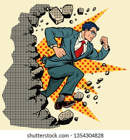 Leader businessman breaks a wall, destroys stereotypes. Moving forward, personal development. Pop art retro vector illustration vintage kitsch