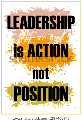 Leadership Action Not Position Inspiring Quote Stock Vector Royalty