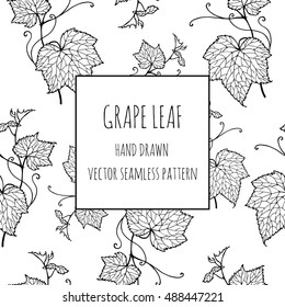 Leaf vine. Grape leaves. Hand-drawn illustration. Vector seamless pattern .