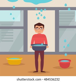 Leaking roof. Man stands with basin. The water flows from the ceiling. Vector illustration. Cartoon character. Isolated. Drops