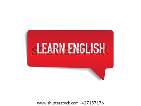 LEARN ENGLISH On Speech Bubble Stock Vector (Royalty Free) 427157176