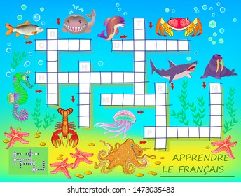 Learn French. Crossword puzzle game with sea animals. Educational page for children for study French language and words. Printable worksheet for kids textbook. Back to school. Vector cartoon image.