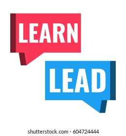 Learn, lead. Speech bubble icon. Vector illustration on white background.