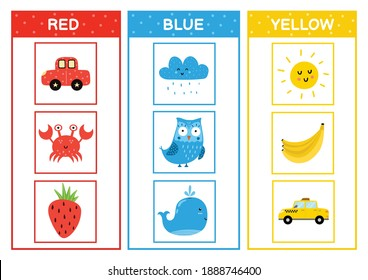 Learn the primary colors. Color sorting activity page - red, blue, yellow. Educational material for toddlers. Learning poster for kids. Vector illustration