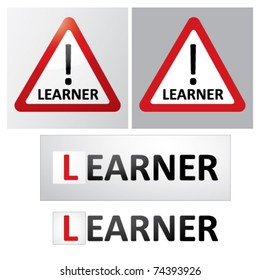 LEARNER / Warning Road Sign