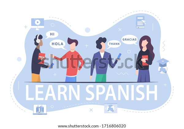 Learning the Spanish language. Students learn the language. Advertise Spanish language courses online or at school. International student. Spanish courses. Flat vector illustrations.