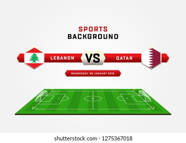 LEBANON vs QATAR, Football Match schedule, flags of countries, Football field, sports background