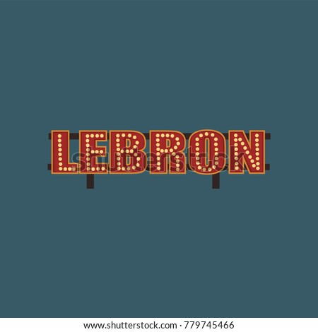 Lebron retro street signboard