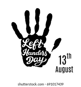 Left Handers Day. Hand drawn typography lettering text with palm print. Vector calligraphy for posters, prints, cards, party decor