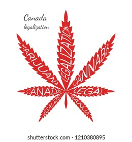 Legalization of cannabis in Canada. Text on Canabis. Marijuana Legalize. Vector red icon leaf of hemp.