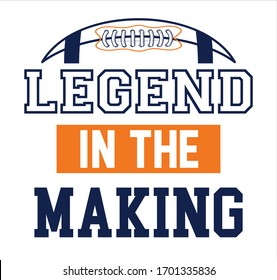 legend in the making. sport tee vector graphic design