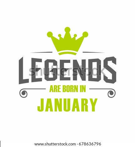 0637bd3a4 Legends Born January Vector Tshirt Stock Vector (Royalty Free ...