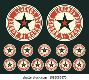 Legends are born in various months - vintage t-shirt round stamp set. Design for badge, applique, label, t-shirts print, jeans and casual wear. Vector illustration.