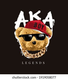legends slogan with bear doll in sunglasses and gold neck lace on aka spray painted background