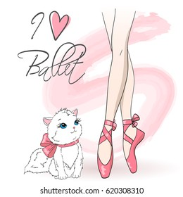 Legs of ballerina girl in pointe shoes with cute cat on background with an inscription I love ballet. Vector illustration.