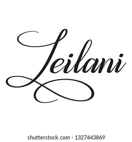 Leilani. Calligraphic spelling of name. Elegant calligraphy for invitation and greeting cards. Copperplate style. Isolated black script. Vector