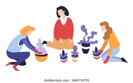 Leisure activity and hobby planting indoor plants in pot vector women or girls female characters growing and cultivation agriculture soil and leaves gardeners club and pastime vegetation and greenery.