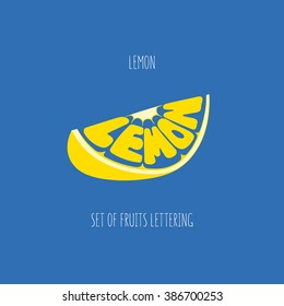 Lemon. Hand drawn vector illustration, lettering. Fruit text composition