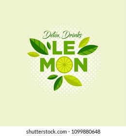 Lemon Logo. Detox Drinks emblem. Letters, slices of lemon with leaves on a light halftone background.