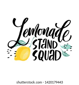 Lemonade stand squad - lettering quote. Brush calligraphy of word lemonade.