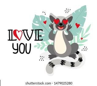 Lemur with a tropical palm leaves and hand drawn lettering Love you. Animal in cartoon style for kids, children's books and games, print, decor, background, design.