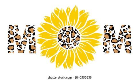 Leopard sunflower mom print vector illustration for chirt floral decor