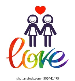 Lesbian couple with rainbow hand drawn letters isolated on white background. Gay love symbol. LGBT pride symbol. Design element for posters or banners. Valentine's Day card.