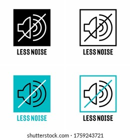 """""""Less noise"""" sound reduction information sign"""