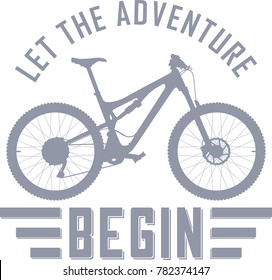 Let the Adventure Begin vector illustration with a full suspension mountain bike