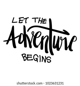 Let the adventure begins hand writing