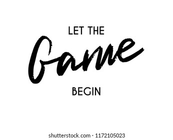 lets game begin images stock photos vectors shutterstock