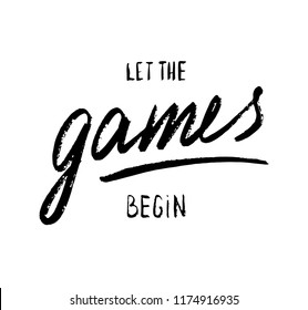 Let the games begin, Vector banner with the text: games, Hand sketched games lettering typography. Hand drawn games sign. Badge, icon, logo, tag, illustration