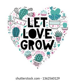 Let love grow. Lettering with modern flat illustrations in heart shape