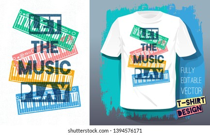 9d60d747710b Let the music play lettering slogan retro sketch style musical instruments  piano for t shirt design