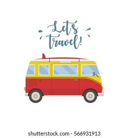 Let s travel concept. Hippie van isolated. Lettering