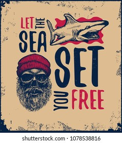 Let the sea set you free. Motivational inspirational vintage poster with quote. Vector illustration.