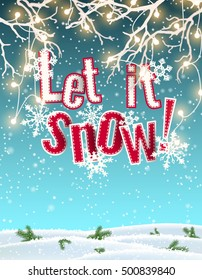 Let it snow, blue text on background created by abstract sky and clouds, with 3d effect, framed by white dry branches with electric lights and snow on the floor, vector illustration, eps 10 with
