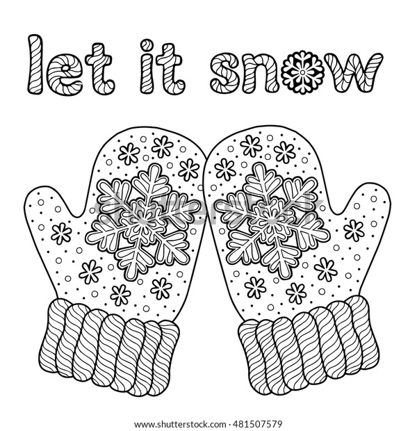 Let Snow Coloring Page Adults Hand Stock Vector (Royalty ...