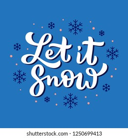 Let it snow cute Holidays lettering. Christmas song lyrics phrase. Hand drawn Xmas spirit vector illustration. Calligraphy winter season poster design