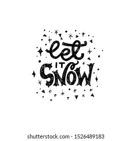 Let It Snow cute and tender lettering phrase for winter holidays decoration. Hand drawn saying with sparkling snowflakes and shining stars. Custom handwritten letters with sketched elements. Vector